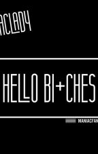 †HELLO BI+CHES† (Дууссан) by maniacfanfic