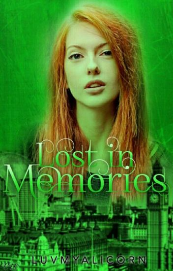 Lost In Memories [Book Two] ✔️