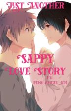 Just Another Sappy Love Story - Yaoi by pink-angel_101