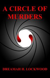 A CIRCLE OF MURDERS by Dreamah