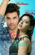 Our Love Will Never Fade! by iamsahaj