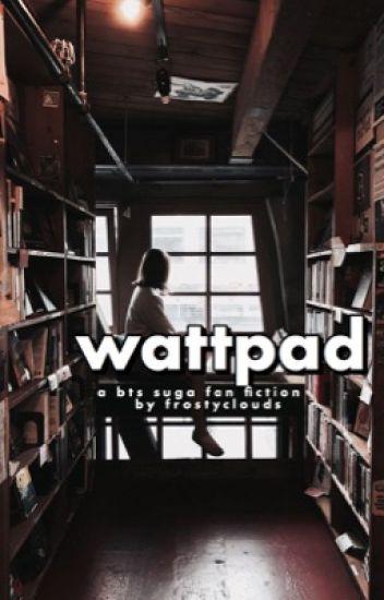 wattpad | bts suga