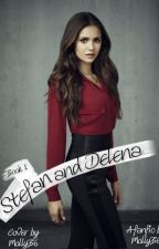 Stefan and Delena: Origin by MollyB6