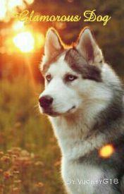 Glamorous Dog by ViickyyG18