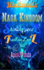 Naga Kingdom: Shining Pearl and Tail in Land by ApinkPPanda