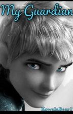 My Guardian- A Jack Frost fanfiction by KowalaBear17