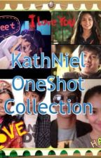 One Shot Collection [KathNiel] by KathNielSwiftie