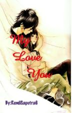 My Love You by RendiSaputra6