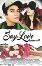 Say Love - Becstin by loveworself