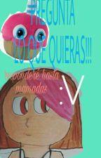 Preguntame Lo Que Quieras (Abierto) by vainilla-sparcake