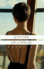 Efeitos Colaterais by escritoradeluar