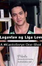 Lagavlav ng Liga Love: A #KantoSerye One-Shot by blardie