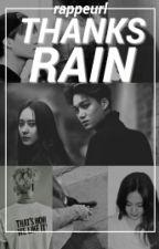 Thanks Rain - kaistal by rappeurl