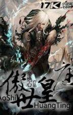 Ngạo thế Hoàng Đình -Full by hanthientuyet