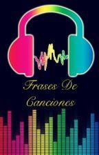 Frases De Canciones by Skylar0200