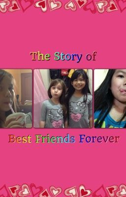 The Story Of Best Friends Forever