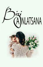 BİZİ ANLATSANA~Düzenleniyor~ by -themavidusler-
