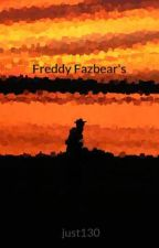 Freddy Fazbear's by just130