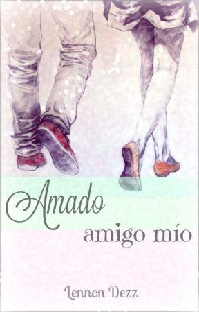 Amado amigo mío by LennonDezz