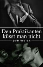 Praktikanten küsst man nicht by ByMrHoran
