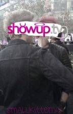 ShowUp.Tv by SmallKittenxx