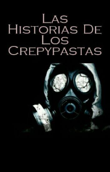 Las Historias De Los Crepypastas