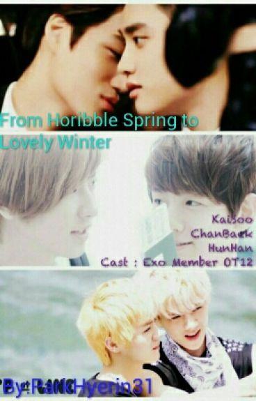 From Horibble Spring To Lovely Winter