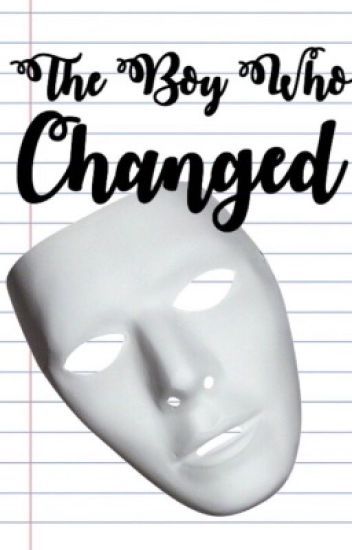 The Boy Who Changed