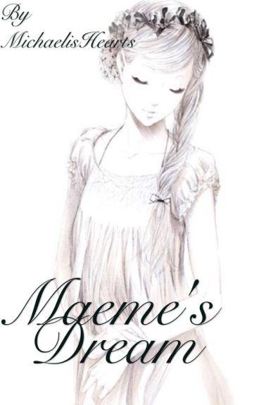 Maeme's Dream