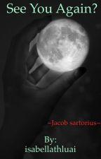 See you again? ~Jacob Sartorius~ by isabellathluai