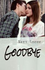 Goodbye by Naxi_Loove