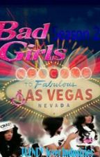Bad Girls Club: Las Vegas S.2 by IndyyB