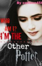 Who Am I? I'm The Other Potter || Heavy Editing || by swilson456