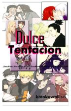 Dulce Tentacion (SasuSaku,NaruHina,SaiIno,GaaMatsu,NejiTen,ShikaTema,SuiKarin) by katakawaiii303