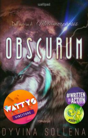 Obscurum || Obscurum Series Vol. 1 by DyvinaSollena
