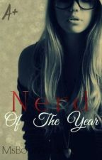 Nerd Of The Year ( Published - Sample Only ) by MsBookAddict