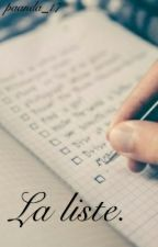 La liste. [Tome 1] by minT_y0