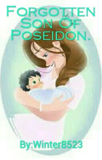Forgotten Son Of Poseidon. #Beingwomen