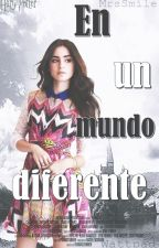 En un mundo diferente [TERMINADA] [Book #1] by _xxMrsTomlinsonxx_