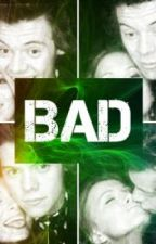 Bad (Harry Styles Love Story) by Paigelynnstyles