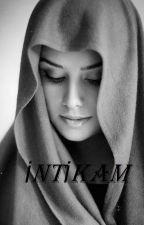 İNTİKAM(SLYDRM) by AslYldrm3