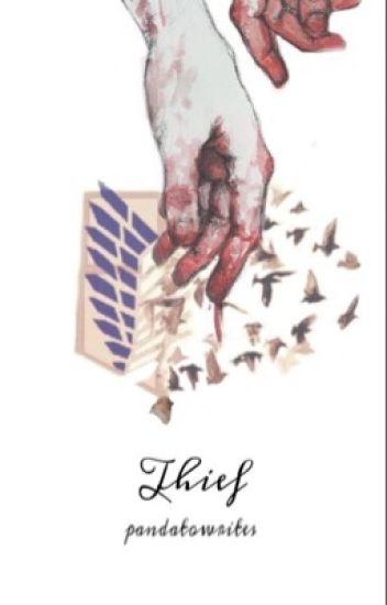 Thief [Eren x OC x Levi]
