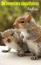 Un'avventura scoiattolosa by sognatori2