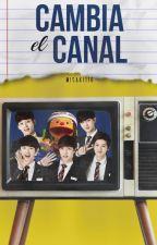 Cambia el canal by Misaki116