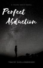 Perfect Abduction by usafchild
