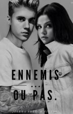 Ennemis...ou pas by JelenaFrenchFiction
