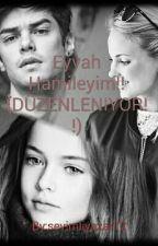 Eyvah Hamileyim!!(DÜZENLENIYOR!!) by sevimliyazar12