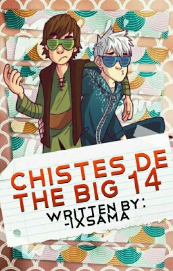 Chistes de The Big 14 ©