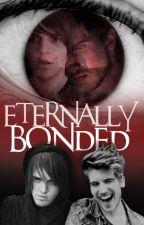 Eternally Bonded by PeacefulJoey16