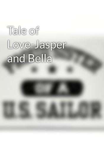 Tale of Love-Jasper and Bella